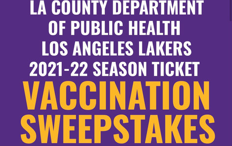 May 23rd Last Day to Enter Lakers Season Ticket Vaccination Sweepstakes!