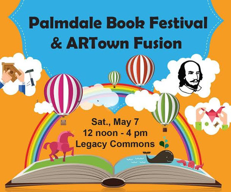 City of Palmdale to Host Book Festival/ARTown Event on May 7 Book Signings, Art Show & Do-It-You