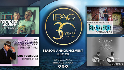 LPAC's 30th Anniversary Season Ticket Bundles are Now Available for Purchase!