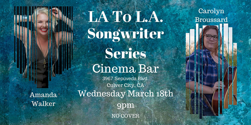 La to L.A. Songwriter Series at the Cinema Bar