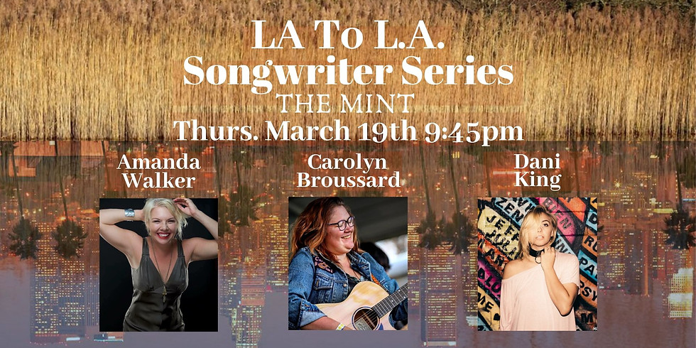 La to L.A. Songwriter Series at The Mint Los Angeles
