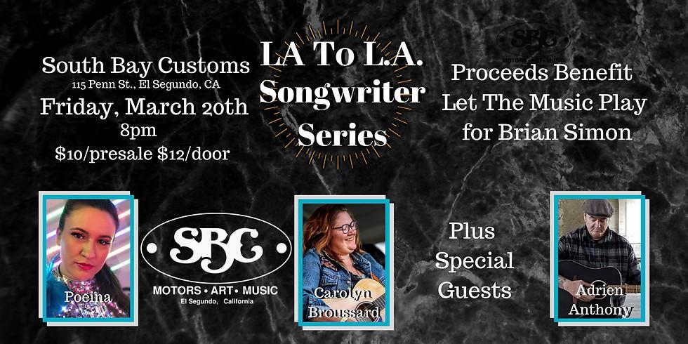 La to La Songwriter Series, Benefit for Brian Simon