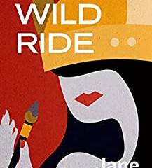 A Wild Ride by Jane Tesh