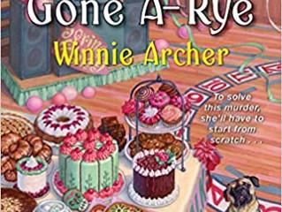 Death Gone A-Rye by Winnie Archer
