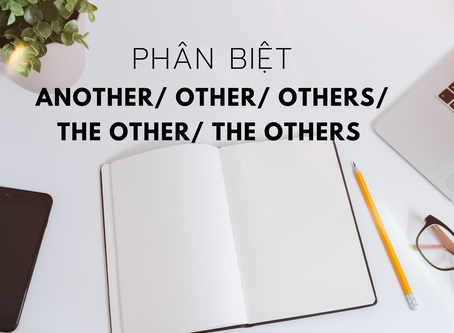 Tips để phân biệt Another/ Other/ The other/ Others/ The Others nhanh nhất