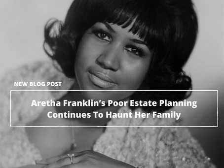 Almost 3 Years After Her Death, Aretha Franklin's Poor Estate Planning Continues To Haunt Her Family