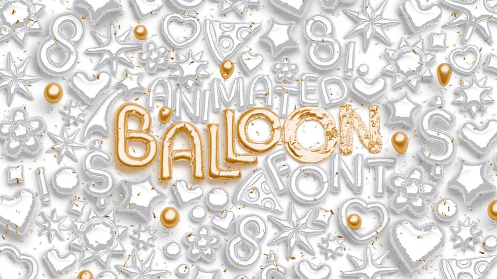 Animated Balloon Font | Top Pack - Extended