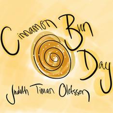 Cinnamon Bun Day - Judith Timan Olofsson