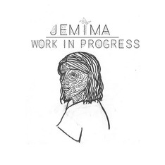 Work In Progress - Jemima