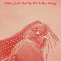 Killing Me Softly With His Song - Felicia Fagerhov