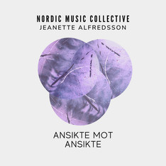 Ansikte mot ansikte - Nordic Music Collective feat. Jeanette Alfredsson