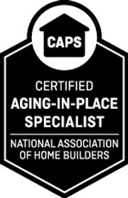 Aging-in-Place, Aging-in-Place Specialist, Certified Aging-in-Place Specialist, Universal Design, Accessible Design, Livable Design, Home Modification, Home Evaluation, Remodeling, Remodel, Renovation, Renovating, Home Therapy, Therapy at Home