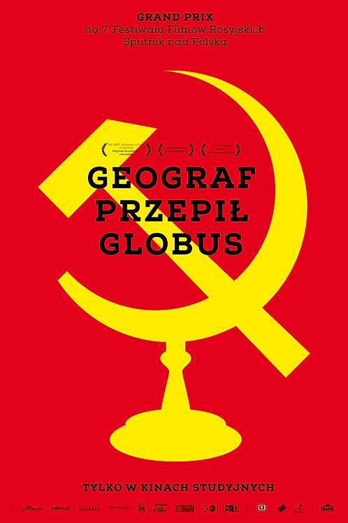 Geograf przepił globus - plakat