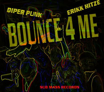 Diper Punk / Bounce 4 Me