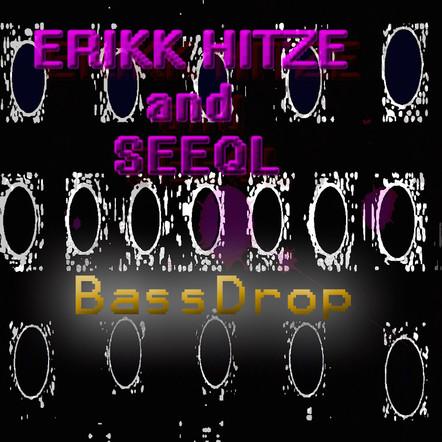 Erikk Hitze / Bass Drop
