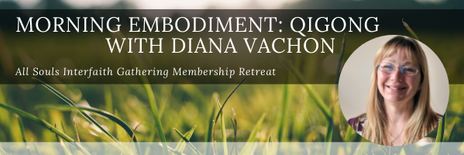 Morning Embodiment: Qigong with Diana Vachon