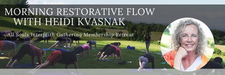 Morning Restorative Flow with Heidi Kvasnak