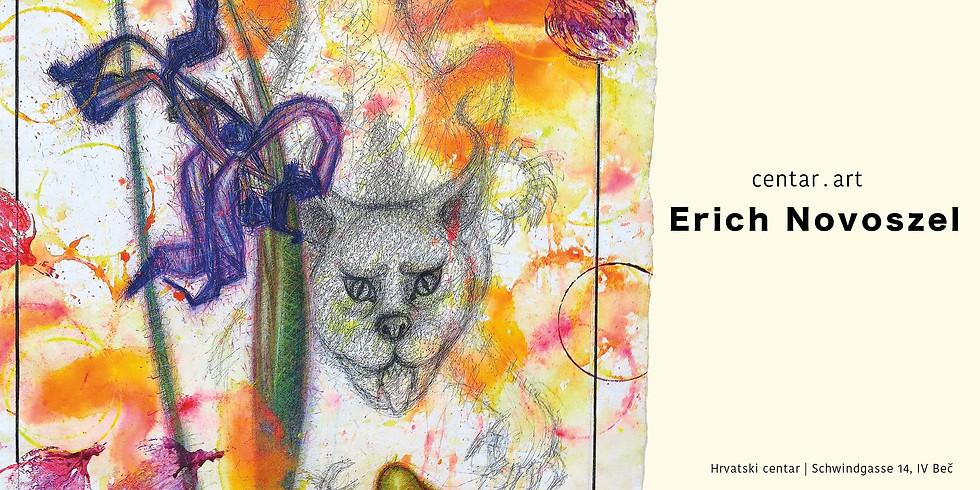 Centar.Art: Ausstellungseröffnung Erich Novoszel