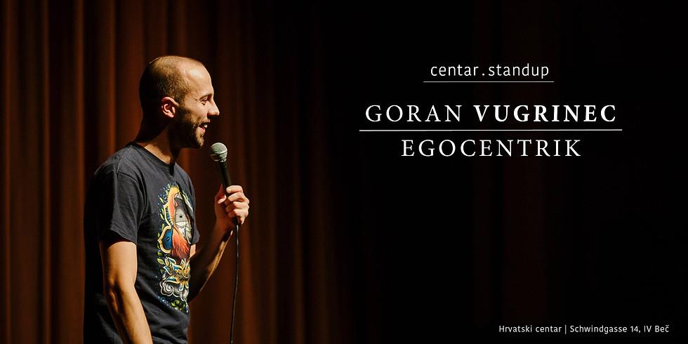 Centar.Standup: Goran Vugrinec - Egocentrik