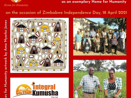 18 April 2021: Launch of a Home for Humanity in Zimbabwe: Celebrating and Honouring Integral Kumusha