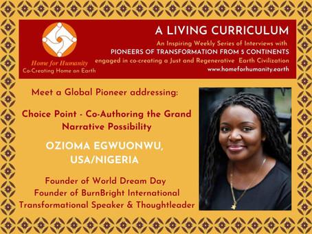 28 March 2021: Living Curriculum #10 – Ozioma Egwuonwu – Founder of World Dream Day