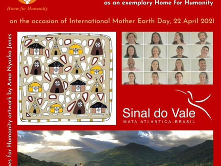 22 April: Launch of a Home for Humanity in Brazil – Celebrating and Honouring Sinal Do Vale
