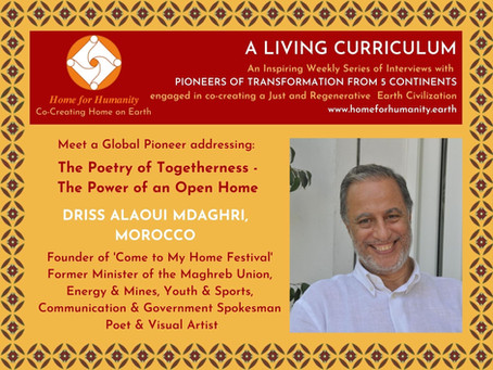 21 March 2021: Living Curriculum #9 with Driss Alaoui Mdaghri – Founder 'Come to my Home Festival'