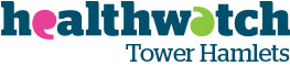 Healthwatch, Tower Hamlets