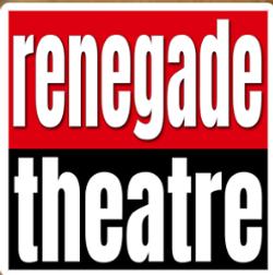 renegade theatre