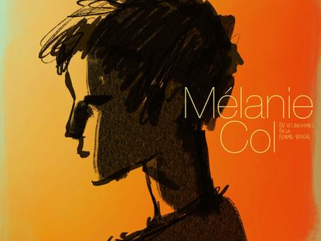 """Marc Boucher parle de """"Mélanie Col ou les aventures de la femme bougie"""""""