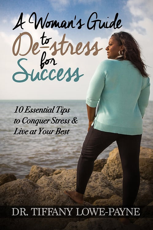 A Woman's Guide To De-Stress For Success