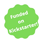 Funded on Kickstarter!.png