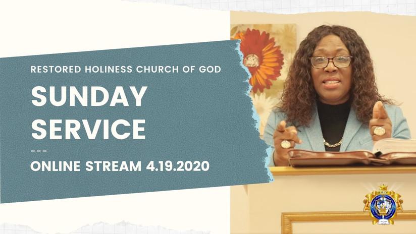 Sunday Service Online 4.19.2020