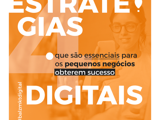 4 estratégias digitais que são essenciais para os pequenos negócios obterem sucesso.