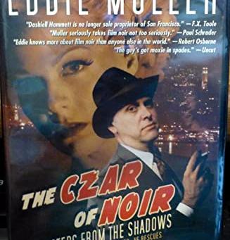 1978 Eddie Muller, George Kuchar, Czar of Noir