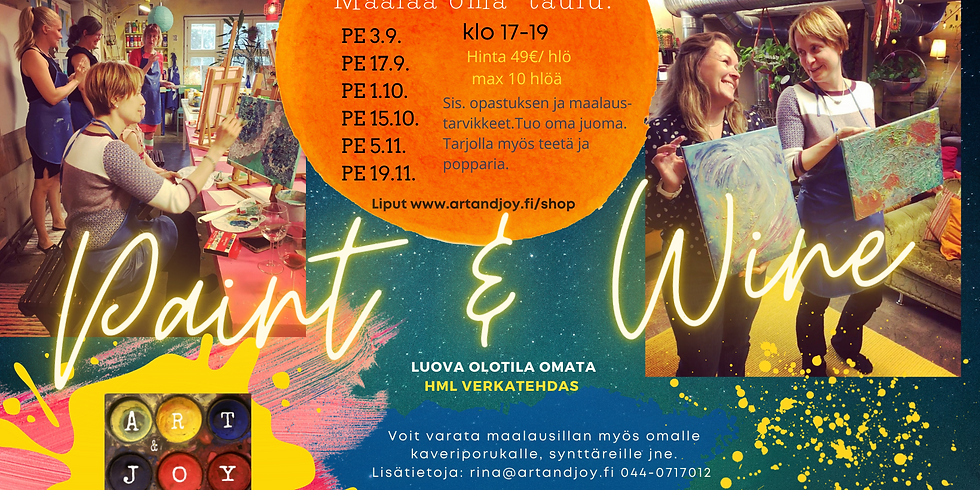 Paint and Wine 3.9.2021 klo 17-19