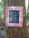 LOVE IS WHY WE ARE HERE.jpg
