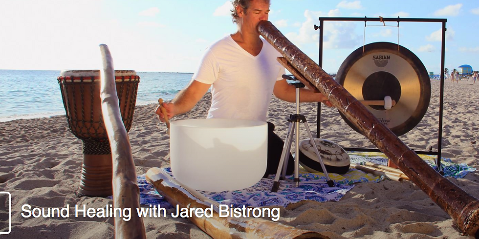 Sound Healing With Jared Bistrong