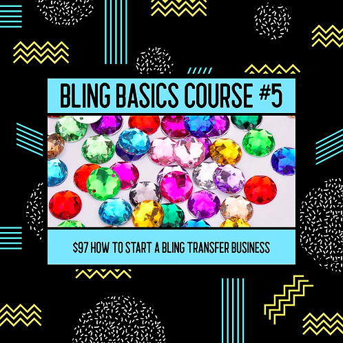 BLING BASIC #5 (How to start a Bling Transfer Business)