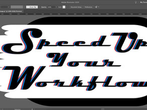 Design Faster, Speed up your Workflow