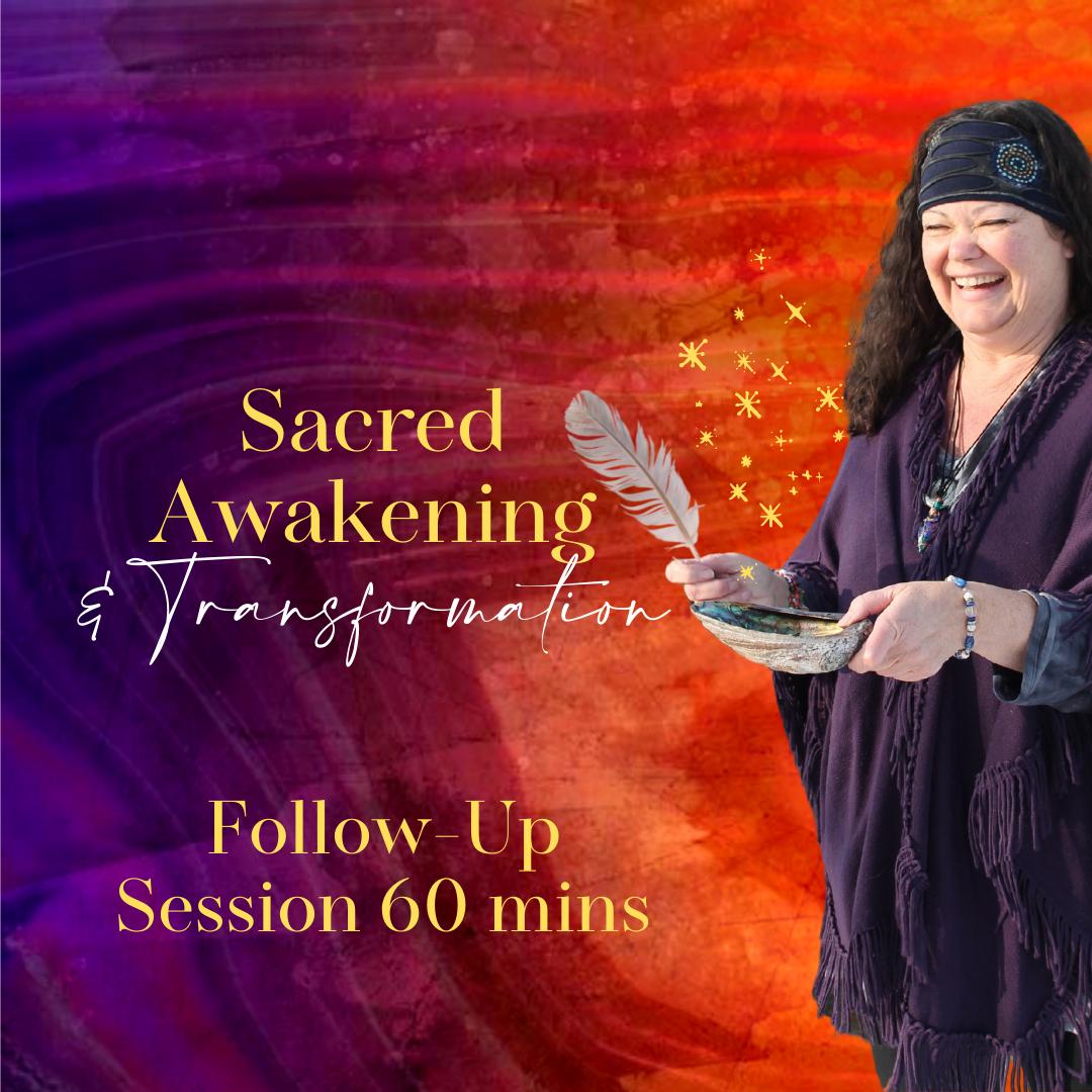 Sacred Awakening Follow-up Session 60min