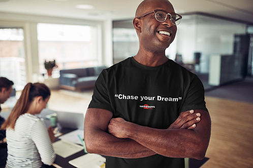 "Message Line T-Shirts: ""Chase your Dreams"""