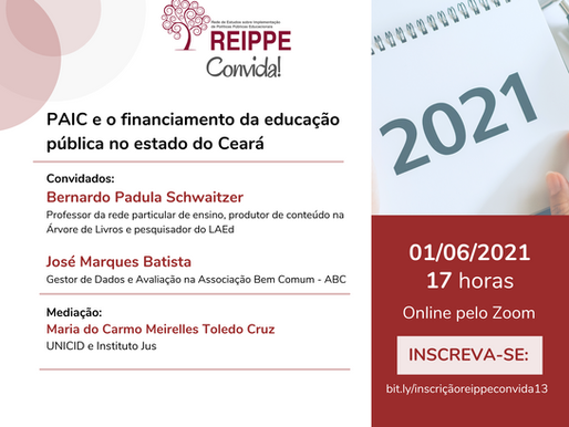 REIPPE Convida #13: PAIC e o financiamento da educação pública no estado do Ceará