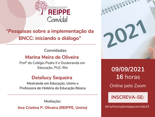 """REIPPE Convida #15:  """"Pesquisas sobre a implementação da BNCC: iniciando o diálogo"""""""