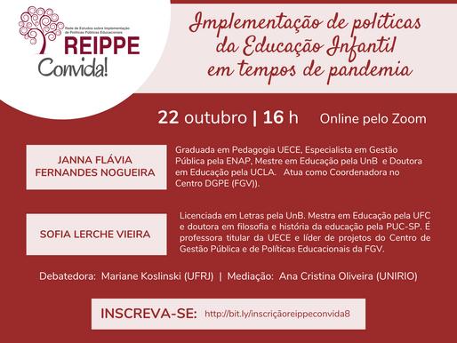 REIPPE Convida #8: Implementação de políticas da Educação Infantil em tempos de pandemia.