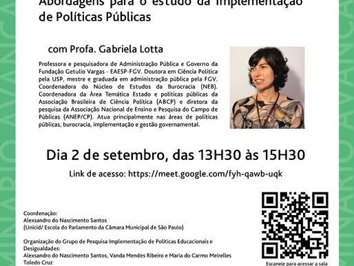 """A REIPPE Divulga: Seminário """"Abordagens para o estudo da Implementação de Políticas Públicas."""