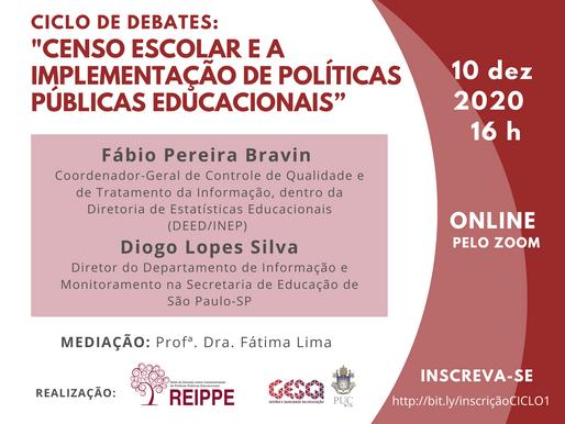"""Ciclo de de debates: """"Censo Escolar e a implementação de políticas públicas educacionais"""" #1"""