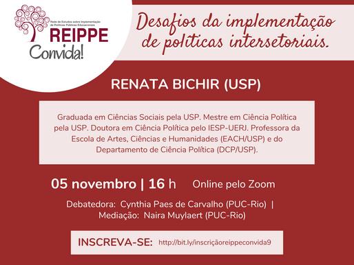 REIPPE Convida #9: Desafios da implementação de políticas intersetoriais.
