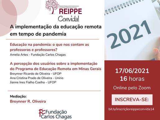 REIPPE Convida #14: A implementação da educação remota em tempo de pandemia
