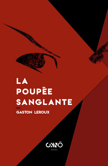 LA POUPÉE SANGLANTE, GASTON LEROUX